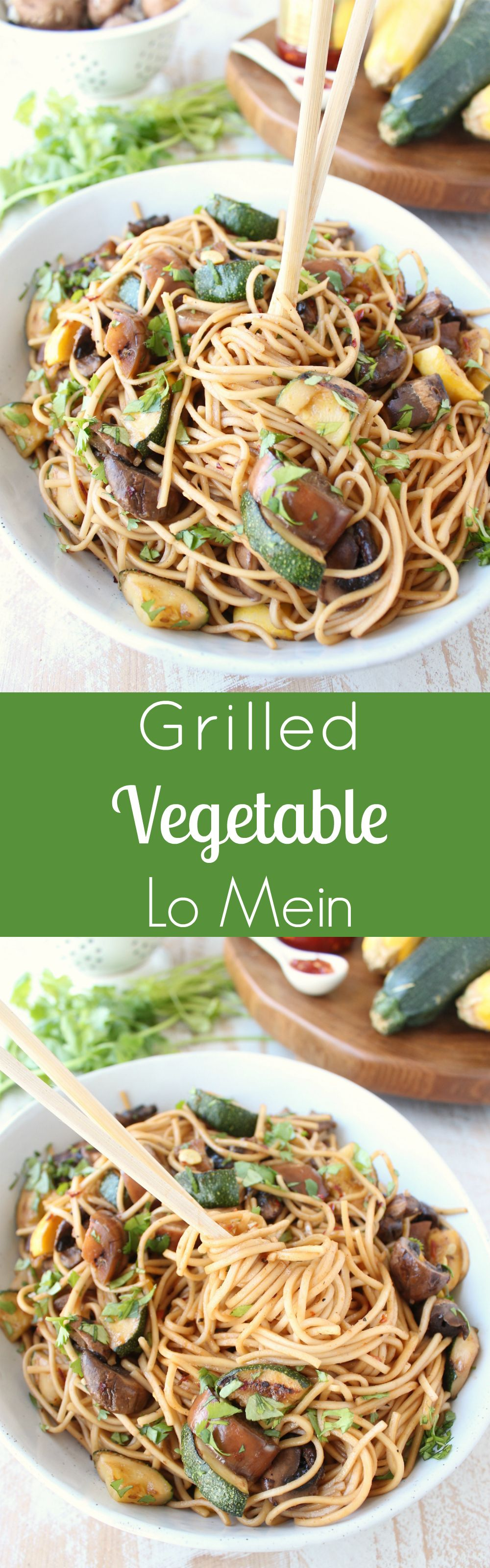 Grilled Vegetable Lo Mein - a delicious 20 minute vegetarian summer noodle bowl recipe!