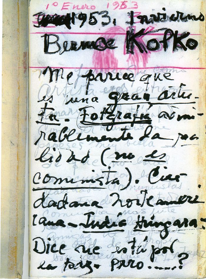 1 January 1953, xxxx 1953, Winter. Bernice Kolko. I think she is a great artist. She photographs reality admir-ably. (she is not a Communist) An American citizen - Hungarian Jew. She says she is for peace, but ........?