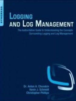 Logging and Log Management: The Authoritative Guide to Under - Free eBook Online