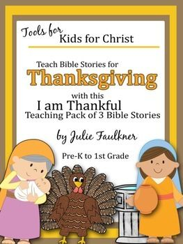 Thanksgiving Bible Lessons For November Complete Unit God Bless