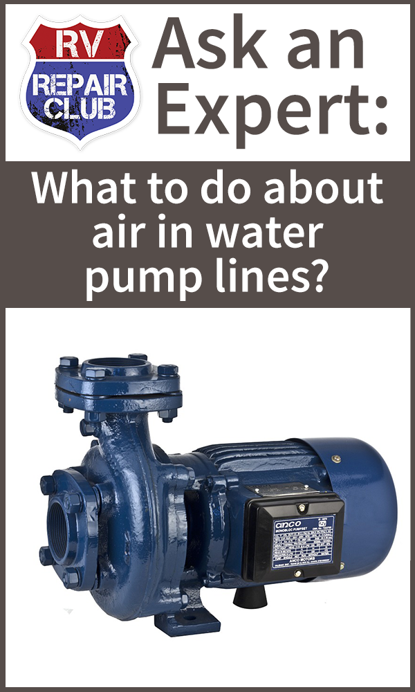 What to Do About Air in Water Pump Lines Rv travel