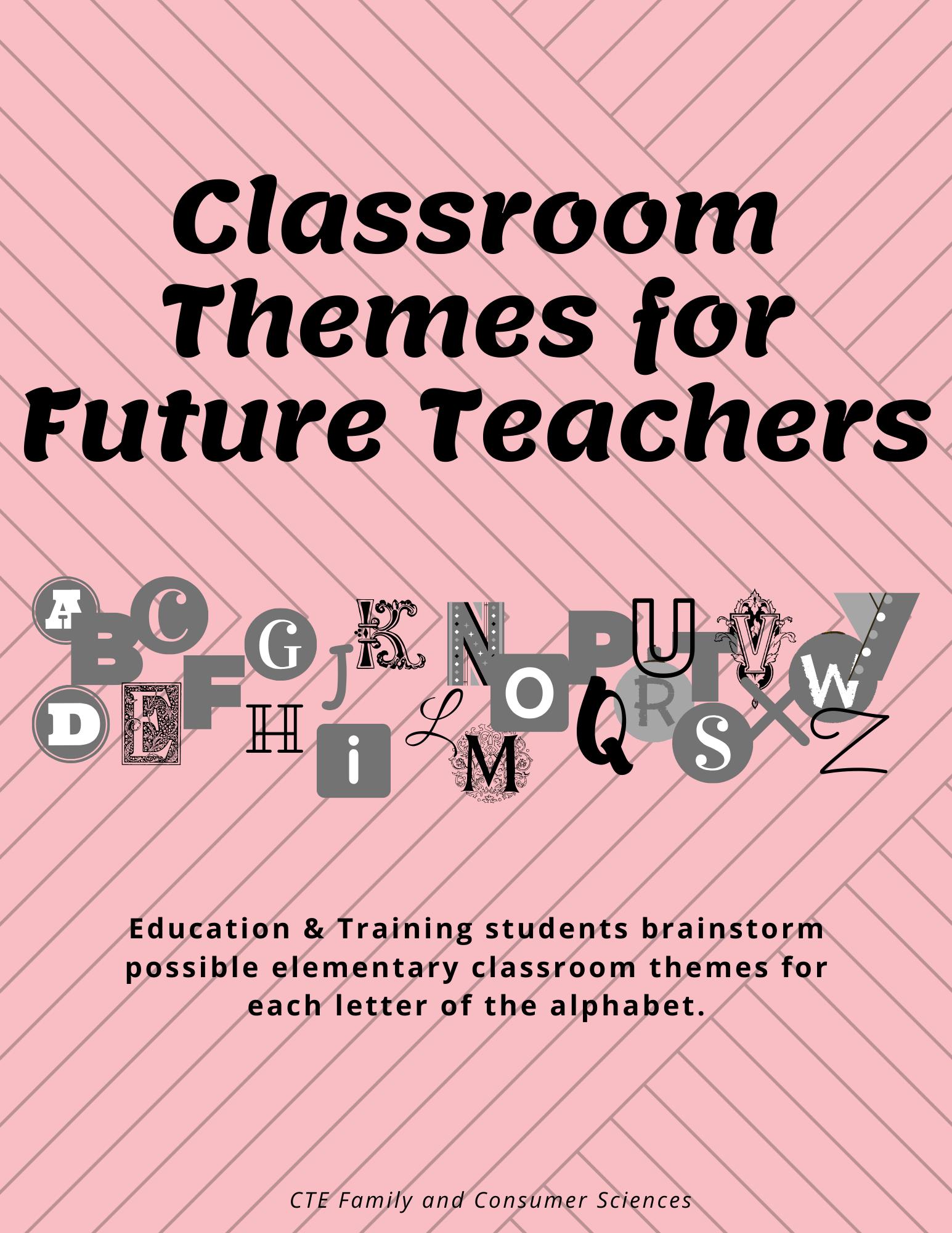 Classroom Themes For Future Teachers Education Amp Training