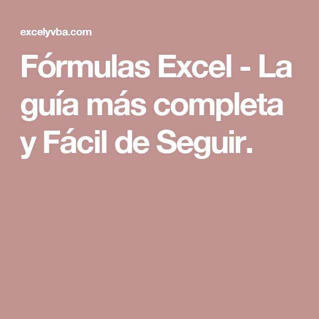 Fórmulas Excel - La guía más completa y Fácil de Seguir. | Economía ...
