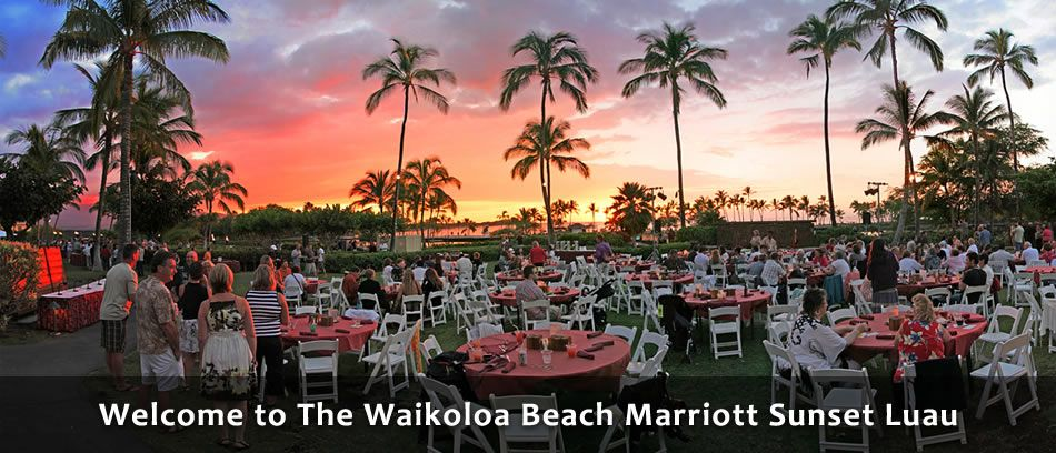 Waikoloa Beach Marriott Sunset Luau