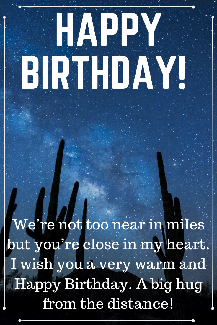 Long Distance Romantic Birthday Wishes Birthday wishes