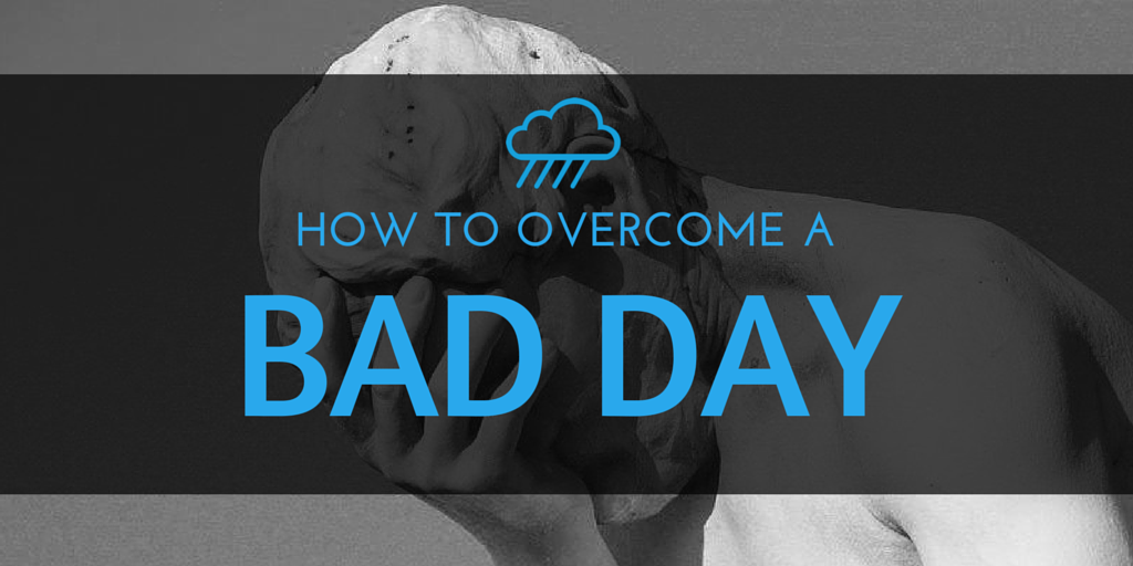 You had a bad day in the job hunt. A really bad one. Here's how to get through it.