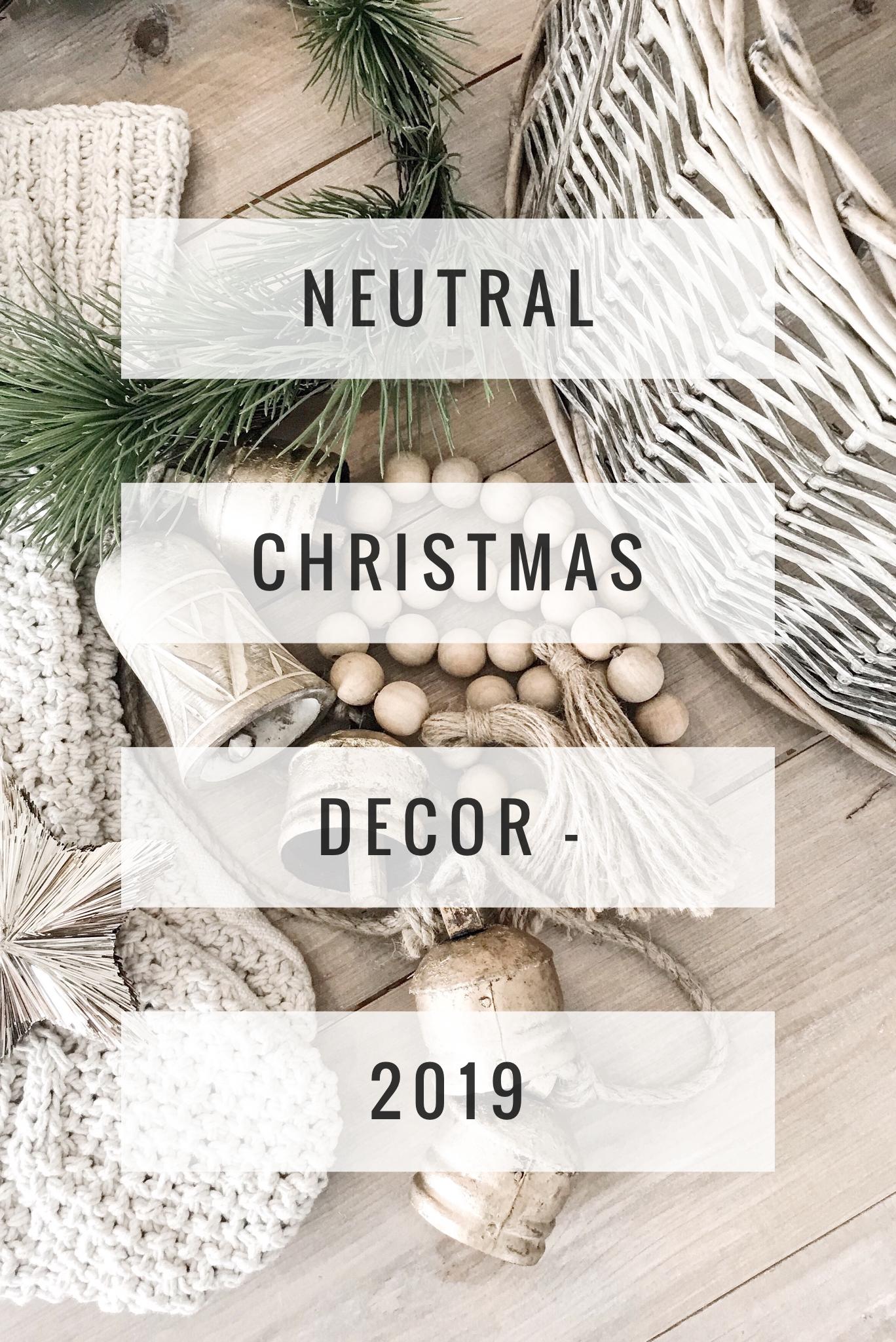 Neutral Christmas Decor 2019 Neutral Christmas Decor Affordable Christmas Decorations Christmas Decorations