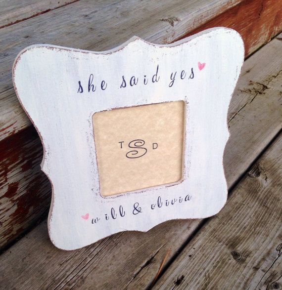 she said yes, engagement frame, engagement photo frame, engagement gifts, engagement wedding, newlywed gifts, fiance gifts, mr and mrs gifts