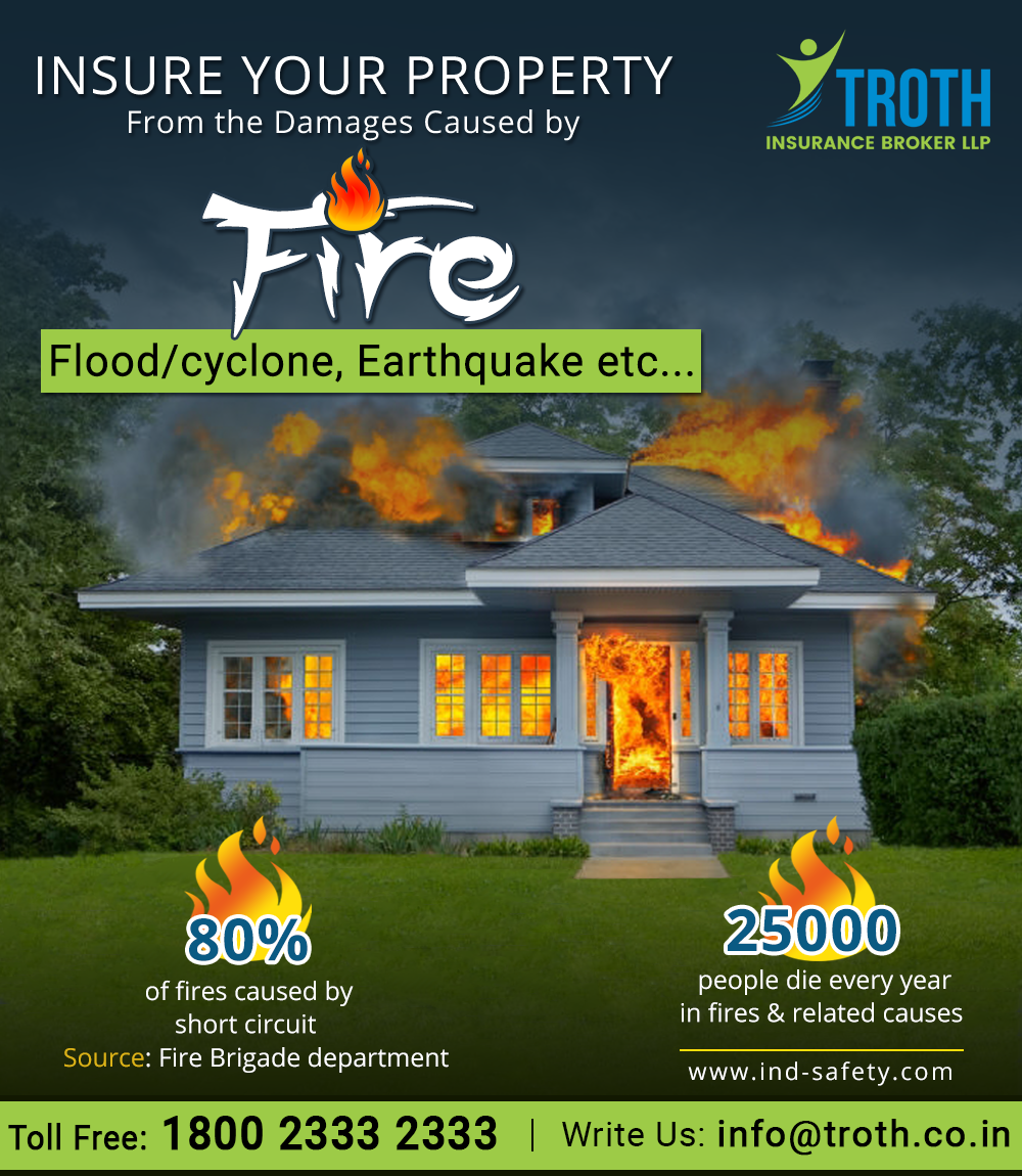 Insure Your Property From The Damages Caused By Fire Flood