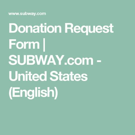 Donation Request Form SUBWAY - United States (English - donation request form