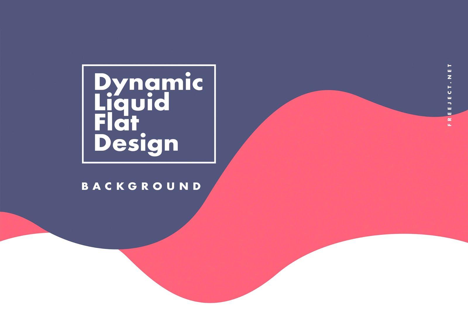 Free 16 Dynamic Liquid Flat Design Background Free Download Jpg Background Flat Design Poster Flat Design Web Design