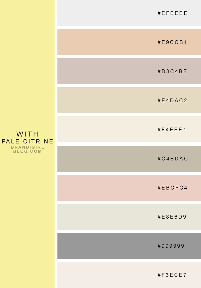 My Very Favorite Quasi-Neutrals with Pale Citrine | Brandi Girl Blog