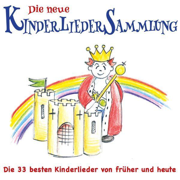 Die neue Kinderlieder Sammlung (Die 33 besten Kinderlieder von früher und heute) par The Singalongasong Band