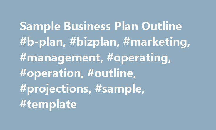 Sample Business Plan Outline #b-plan, #bizplan, #marketing - business plan outline template