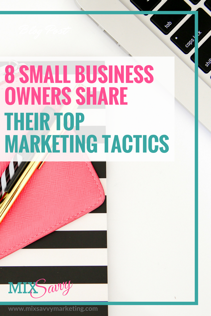 8 Small Business Owners share their Marketing Tactics is part of Marketing tactics, Small business owner, Business owner, Marketing, Marketing budget, Small business marketing - Discover what other small business owners have found success with when planning their marketing  On this blog they share their success stories