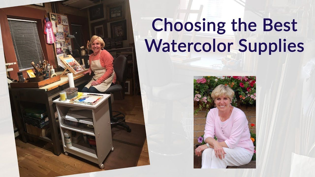 Choosing The Best Watercolor Supplies Watercolor Supplies