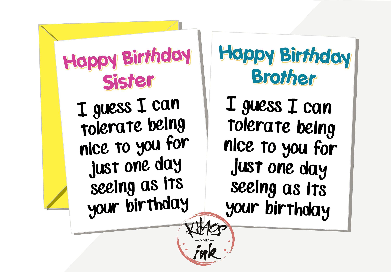 Funny Brother Sister Happy Birthday Card I Ll Etsy Happy Birthday Sister Happy Birthday Funny Humorous Happy Birthday Cards