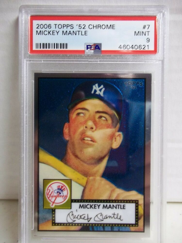 2006 topps chrome 1952 mickey mantle psa mint 9 card 7