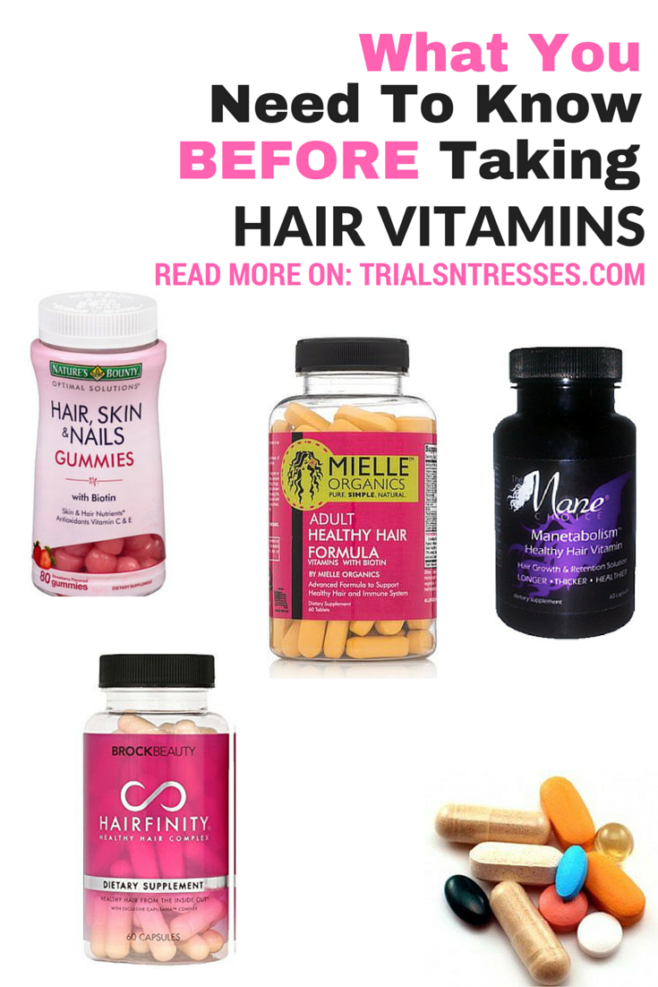 What You Need To Know Before Taking Hair Vitamins Hair