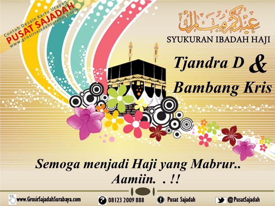 Desain Kartu Ucapan Dalam Rangka Syukuran Ibadah Haji Contoh