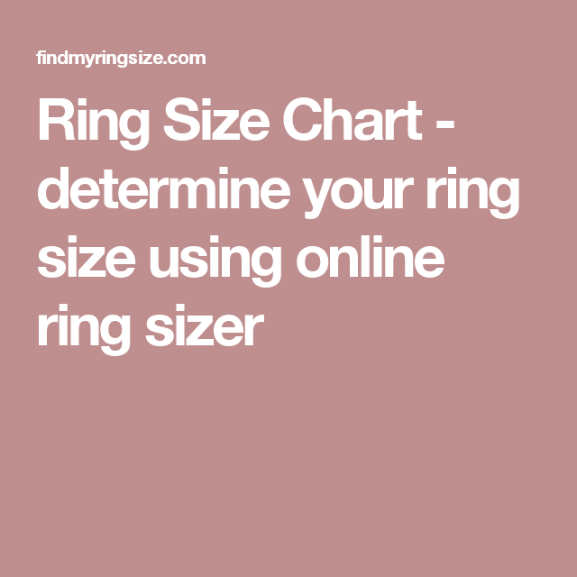 Ring Size Chart Determine Your Ring Size Using Online Ring Sizer