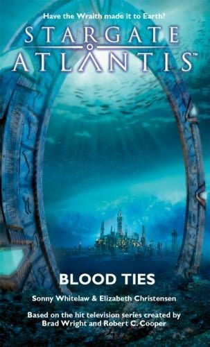 Blood Ties (2007)(The eighth book in the Stargate Atlantis series
