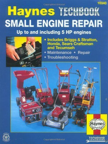 Bestseller Books Online Small Engine Repair Manual Up To And Including 5 Hp Engines Haynes Manuals Curt Choate Jo Engine Repair Repair Manuals Small Engine