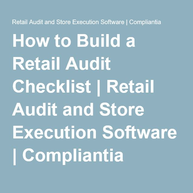 How to Build a Retail Audit Checklist Retail Audit and Store - retail auditor sample resume