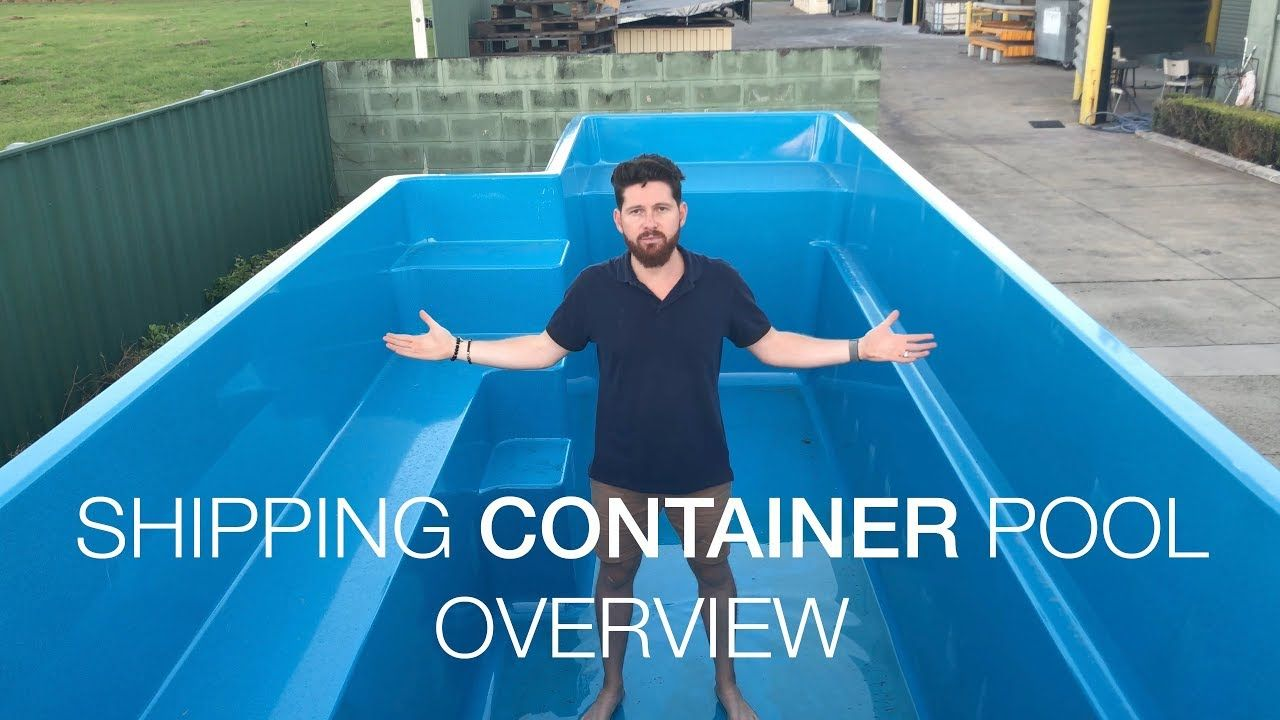 Shipping Container Pool Overview Youtube In 2019