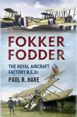 FOKKER FODDER - The Royal Aircraft Factory BE2c - Review by Mark Barnes - http://www.warhistoryonline.com/reviews/fokker-fodder-royal-aircraft-factory-be2c-review-mark-barnes.html