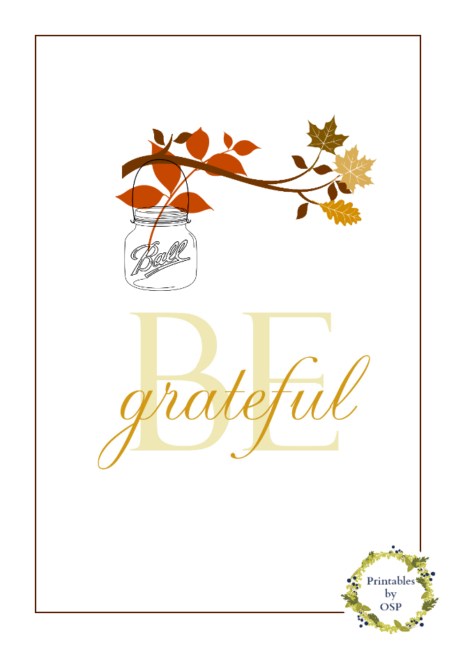 Be Grateful Free Fall Printable | Mason jar printable | fall leaves | be grateful printable.