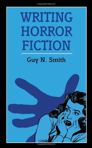 Writing Horror Fiction (Writing (A & C Black « Library User Group