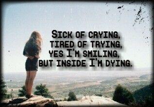 Sick Of Crying Tired Of Trying Tired Of Trying Sick Crying