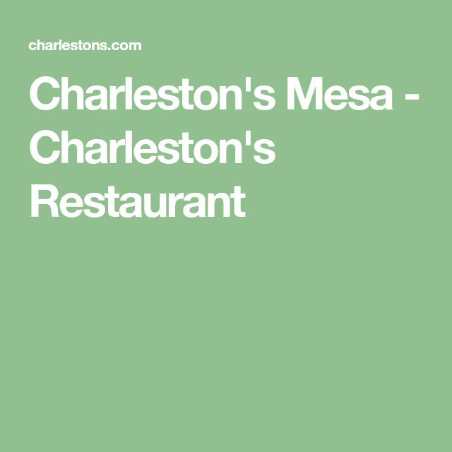 Charleston restaurant mesa