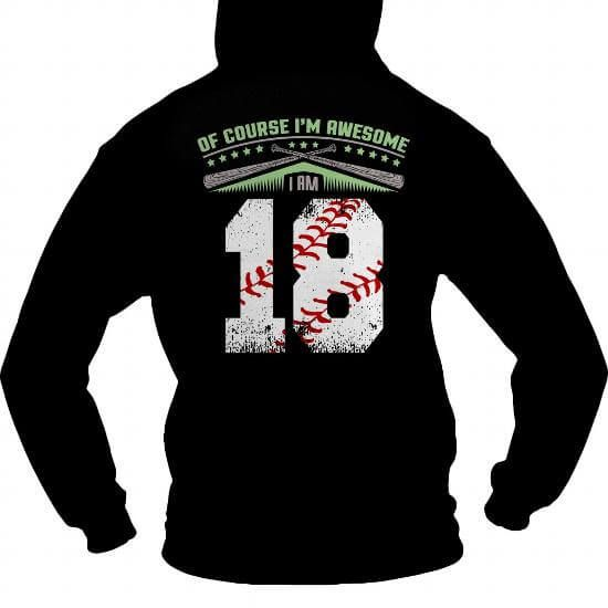I am awesome baseball player 18 T-Shirts & Hoodies