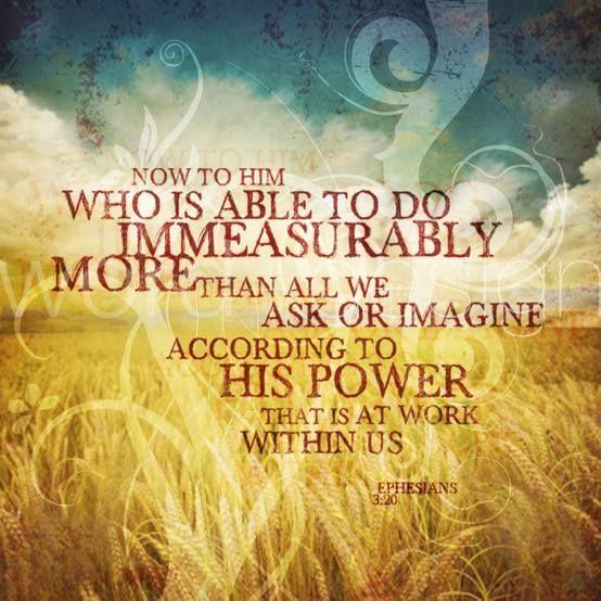 Ephesians 3:20 | Words of Wisdom | Ephesians 3, Bible quotes