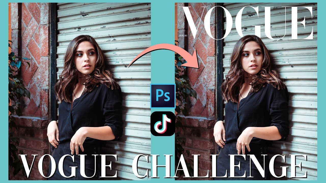 How To Make The Vogue Cover Challenge In Photoshop Vogue Tiktok Trend Photoshop Editing Tutorials Photoshop Video Tutorials Vogue Covers