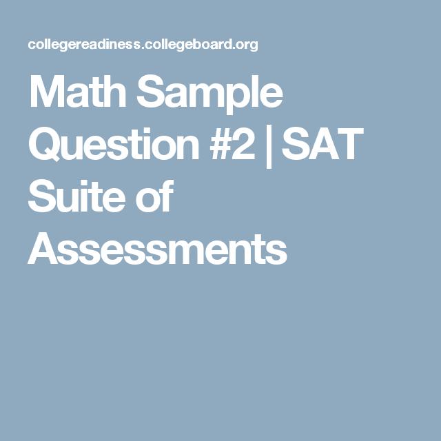 Math Sample Question   Sat Suite Of Assessments  Sat Math