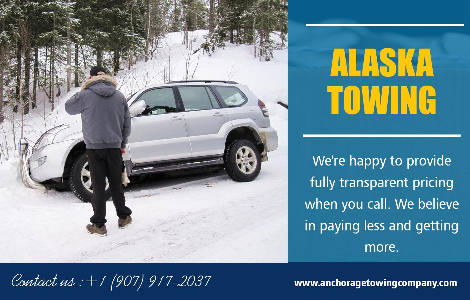 Towing services in anchorage are here to help you to get