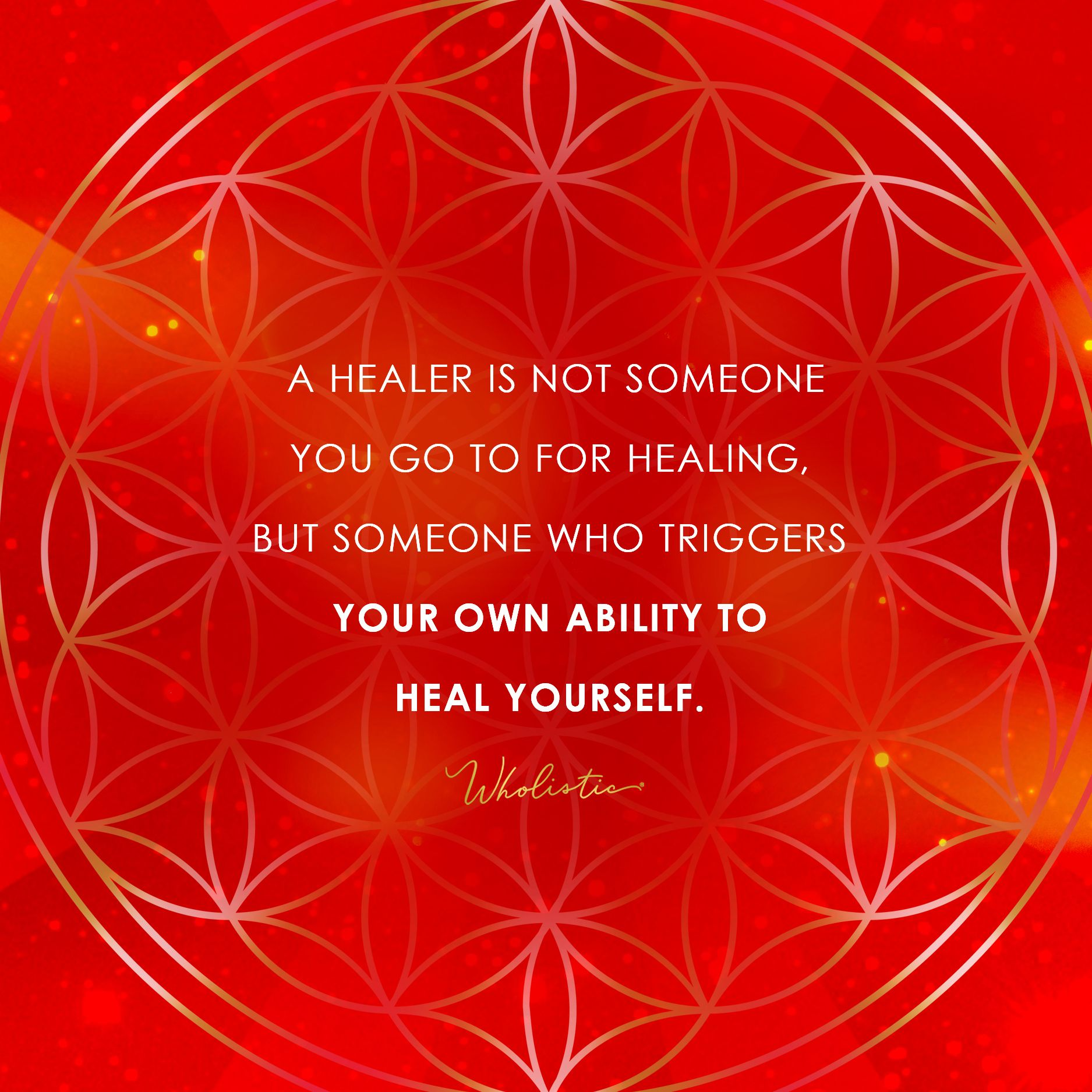 Quote A Healer Is Not Someone You Go To For Healing But Someone