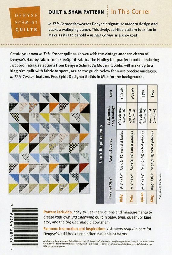 This listing is for one pattern - Denyse Schmidts In This Corner pattern.  This pattern includes instructions to make several different sized quilts:  Baby - 48.5 x 48.5 Twin - 72.5 x 88.5 Queen - 96.5 x 96.5 King - 104.5 x 96.5 Please note that this is only the pattern, not a completed quilt.  I combine listings and refund shipping overages.  Thank you for shopping with me