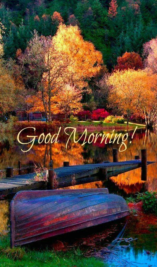 Good Morning Autumn Scenery Autumn Lake Autumn Scenes