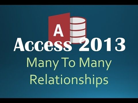 Microsoft Access 2013/2016 pt 4 (Table Relationship) - YouTube