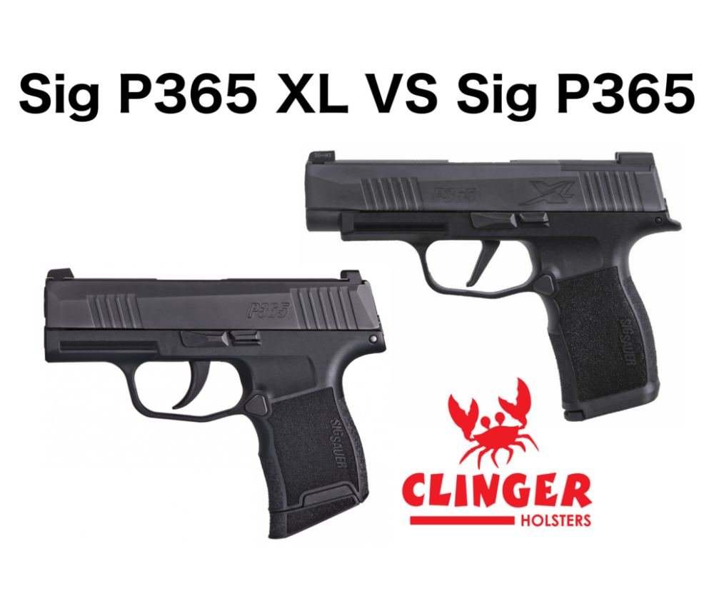 Sig P365 XL vs Sig P365 (with pictures) Clinger Holsters