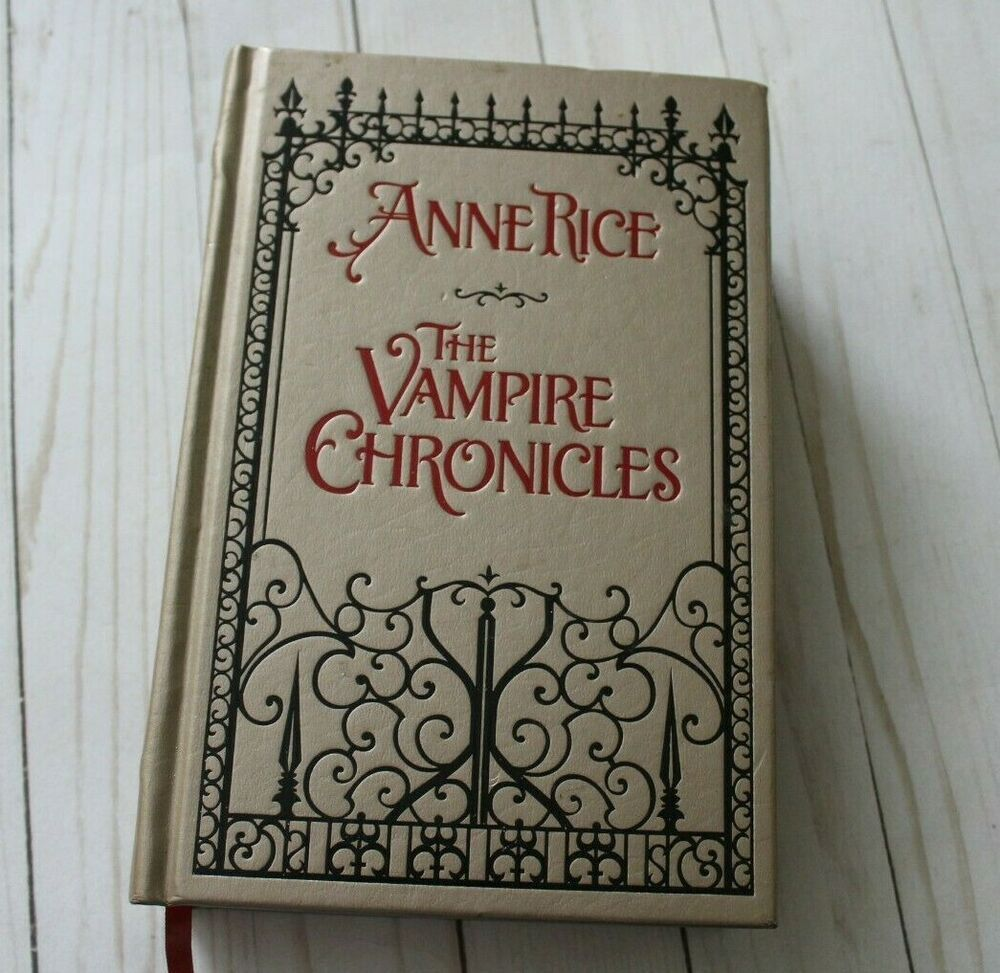 Anne Rice The Vampire Chronicles Hardcover