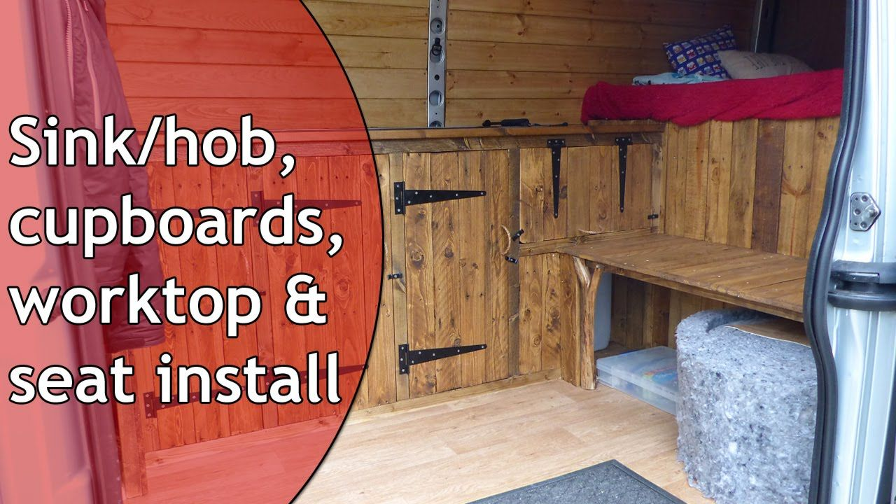 A Lot To Get Through In This Video Update Of My Vauxhall Movano Stealth Campervan Conversion Including The Worktop Seat Kitchen Cupboards And Smev