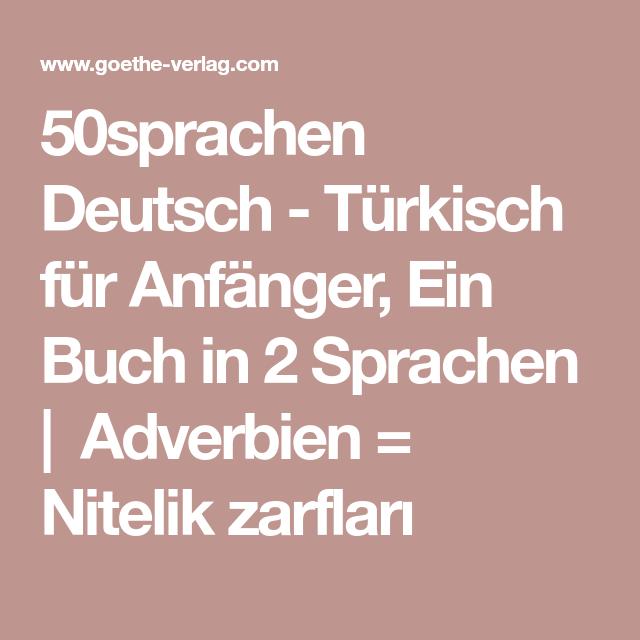 50sprachen Deutsch Turkisch Fur Anfanger Ein Buch In 2 Sprachen Adverbien Nitelik Zarflari Deutsch Turkisch Turkisch Fur Anfanger Turkisch