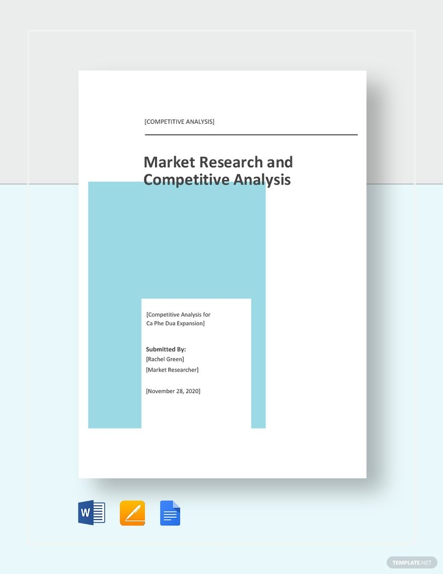 Free 20+ sample competitive analysis templates in google docs | ms word | pages | pdf. Free Market Research And Competitive Analysis Template Google Docs Word Template Net Competitive Analysis Market Research Analysis