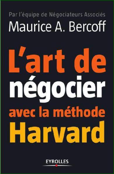 L Art De Negocier Avec La Methode Harvard Pdf Gratuit Bookpdf Livresgratuit Livres Business Livres Gratuits En Pdf Livres A Telecharger Gratuitement