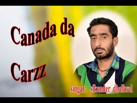 Canada Da Craze (Full Song) | Sikander Dhaliwal | Latest Punjabi